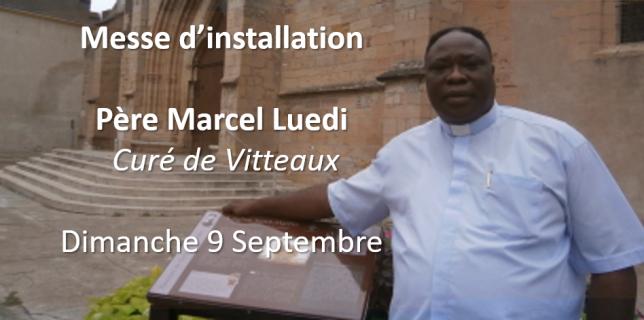 Père Marcel Luedi messe d'installation paroisse de vitteaux
